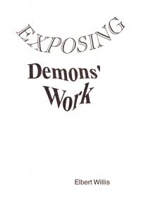 EXPOSING DEMONS' WORK
