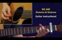 Guitar Instructional    WE ARE   Shamma & Shalome