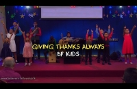 Giving Thanks Always  |  BF KIDS
