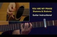 Guitar Instructional    You are my Praise   Shamma & Shalome