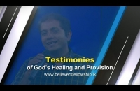 Testimonies of God's Healing and Provision