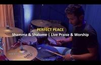Perfect Peace | Live Praise & Worship || Shamma & Shalome