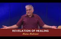 Revelation of healing | Nov. 24, 2019 English Message | Manu Mahtani
