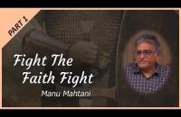 Part 1 - Fight the Faith Fight