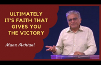 Feb 23, 2020 English Message || Ultimately it's faith that gives you the victory || Manu Mahtani