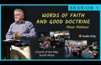 SESSION 1 - Words of Faith and Good Doctrine    Manu Mahtani