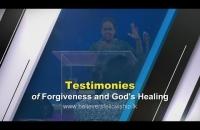 Testimonies of Forgiveness and God's Healing