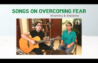 Songs on overcoming fear | Shamma and Shalome